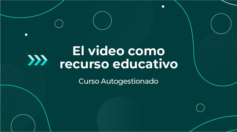 Video como recurso educativo